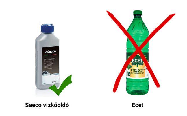 Saeco kávéfőzőt ecettel nem szabad vízkőteleníteni
